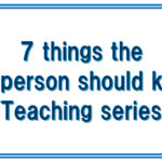 7 things the top person should know ~Teaching series~